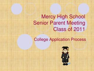 Mercy High School Senior Parent Meeting Class of 2011