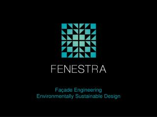 Façade Engineering Environmentally Sustainable Design