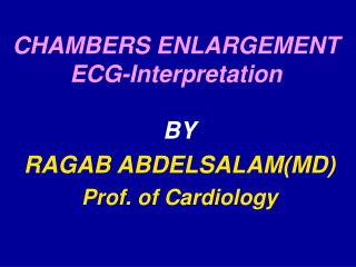 CHAMBERS ENLARGEMENT ECG-Interpretation