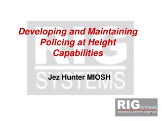 Developing and Maintaining Policing at Height Capabilities
