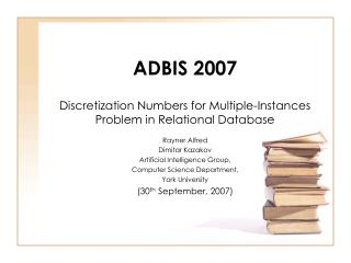ADBIS 2007 Discretization Numbers for Multiple-Instances Problem in Relational Database