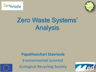 Papatheochari Stavroula Environmental Scientist  Ecological Recycling Society