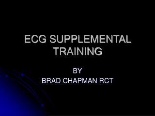 ECG SUPPLEMENTAL TRAINING
