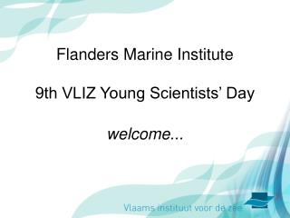 Flanders Marine Institute 9th VLIZ Young Scientists' Day
