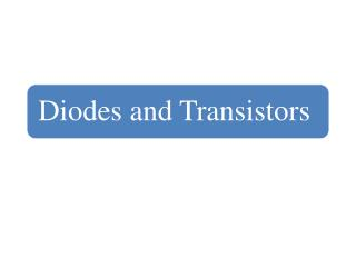 Diodes are the semiconductor pn junction devices.