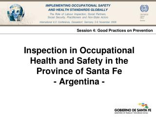 Inspection in Occupational Health and Safety in the Province of Santa Fe  - Argentina -