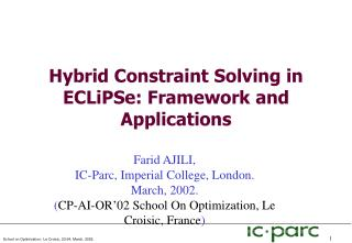 Hybrid Constraint Solving in ECLiPSe: Framework and Applications