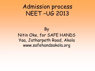 Admission process NEET – UG 2013