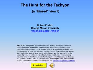 The Hunt for the Tachyon
