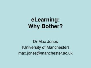 ELearning: Why Bother