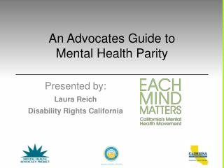 An Advocates Guide to  Mental Health Parity