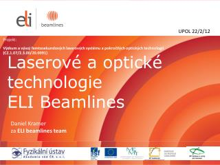 Laserov é a optické technologie ELI Beamlines