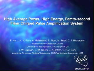 High Average Power, High Energy, Femto-second Fiber Chirped Pulse Amplification System