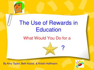 The Use of Rewards in Education