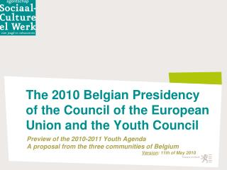 The 2010 Belgian Presidency  of the Council of the European Union and the Youth Council