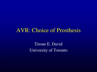 AVR: Choice of Prosthesis