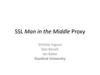 SSL  Man in the Middle  Proxy