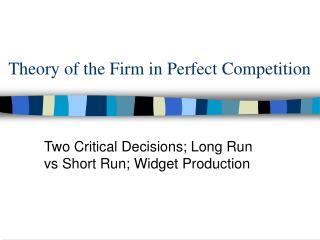 Theory of the Firm in Perfect Competition