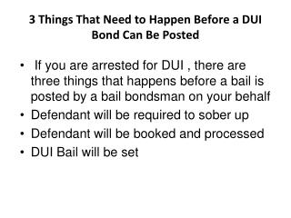 3 Things That Need to Happen Before a DUI Bond Can Be Posted