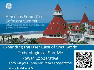 Expanding the User Base of Smallworld Technologies at  Sho -Me  Power Cooperative