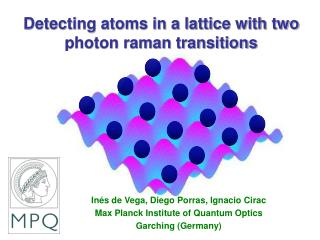 Detecting atoms in a lattice with two photon raman transitions