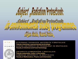 "Subject  ""Radiation Protection"" in environmental study programmes"