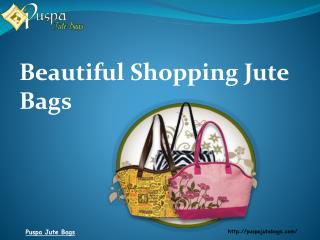 Beautiful Shopping Jute Bags