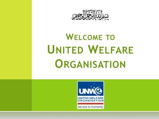 Welcome to United Welfare Organisation