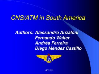 CNS/ATM in South America