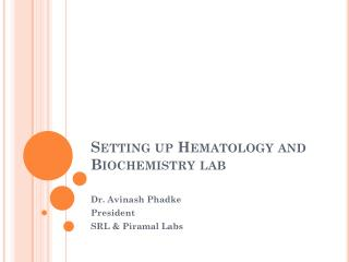 Setting up Hematology and Biochemistry lab