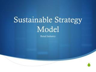 Sustainable Strategy Model