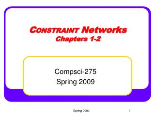 C ONSTRAINT Networks Chapters 1-2