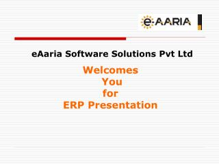 Welcomes  You  for  ERP Presentation