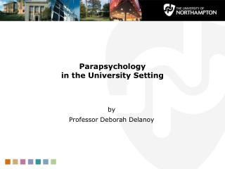 Parapsychology  in the University Setting