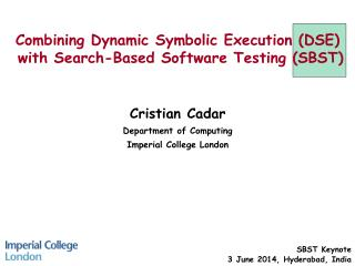 Combining Dynamic Symbolic Execution (DSE)    with Search-Based Software Testing (SBST)