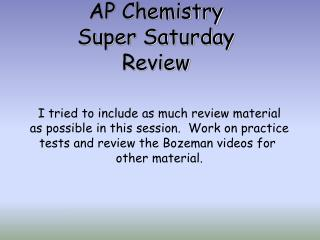 AP Chemistry Super Saturday Review