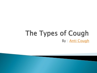 The Types of Cough