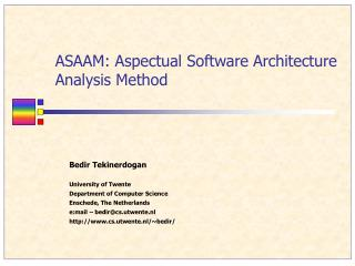 ASAAM: Aspectual Software Architecture Analysis Method