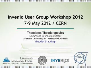 Invenio User Group Workshop 2012