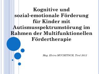 Mag. Elvira MUCHITSCH, Tirol 2012