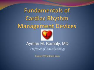 Fundamentals of  Cardiac Rhythm Management Devices