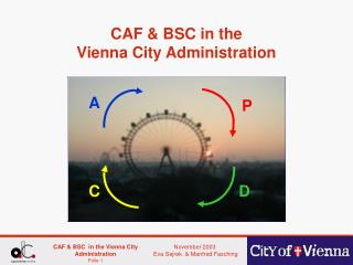 CAF & BSC in the  Vienna City Administration