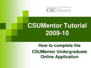 CSUMentor  Tutorial 2009-10