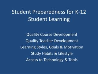 Student Preparedness for K-12 Student Learning