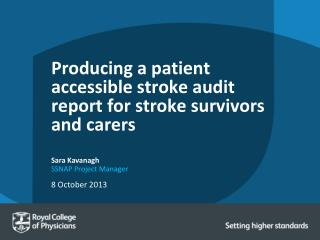 Producing a patient accessible stroke audit report for stroke survivors and carers