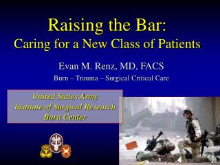 Raising the Bar: Caring for a New Class of Patients