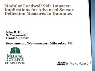 Modular  Loadwall  Side Impacts: Implications for Advanced Sensor Deflection Measures in Dummies