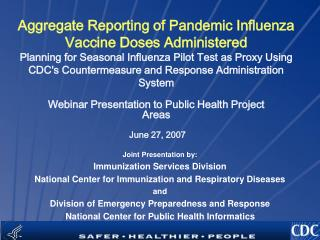 Joint Presentation by: Immunization Services Division