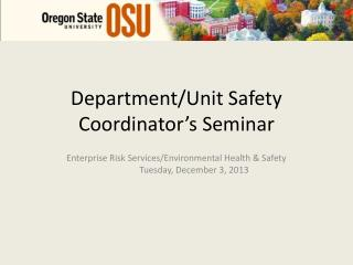 Department/Unit Safety Coordinator's Seminar
