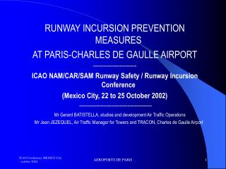 RUNWAY INCURSION PREVENTION MEASURES AT PARIS-CHARLES DE GAULLE AIRPORT -------------------------